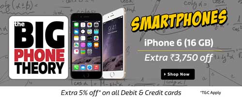 Flipkart Big Phone Theory Sale Apple iPhone 6 16 GB 3 at Extra Rs. 3750