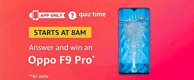 Amazon Quiz Answer for Oppo F9 Pro