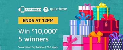 Amazon QuizTime Answers for Rs. 10,000 - 5 Winners